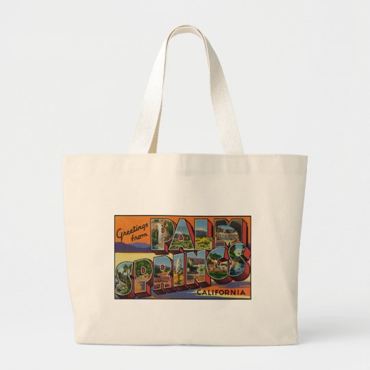 Greetings from Palm Springs California Large Tote Bag