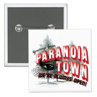 Greetings from Paranoia Town - Always Open Buttons