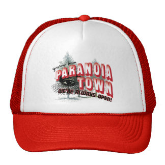 Greetings from Paranoia Town - Always Open Trucker Hats
