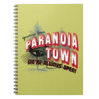 Greetings from Paranoia Town - Always Open Note Books