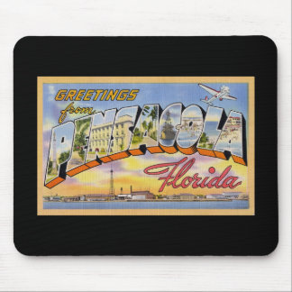 Greetings from Pensacola Florida Mouse Pad