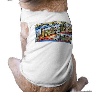 Greetings from Pikes Peak, CO! Dog Tee Shirt