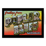 Greetings from Poplar Bluff Missouri Cards