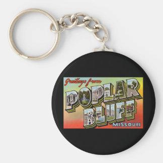 Greetings from Poplar Bluff Missouri Keychains