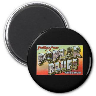 Greetings from Poplar Bluff Missouri Magnets