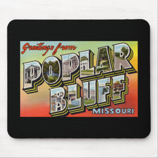 Greetings from Poplar Bluff Missouri Mouse Pad
