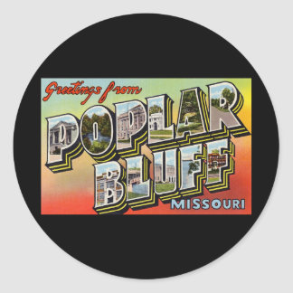 Greetings from Poplar Bluff Missouri Round Sticker