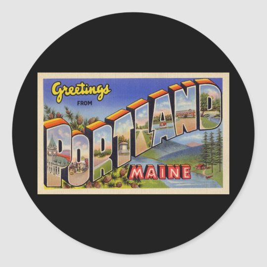 Greetings from Portland Maine Classic Round Sticker