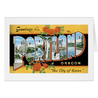 Greetings from Portland, Oregon! Card