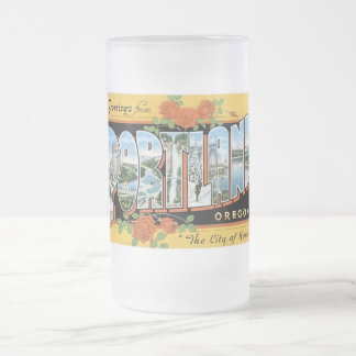 Greetings from Portland, Oregon! Frosted Glass Beer Mug