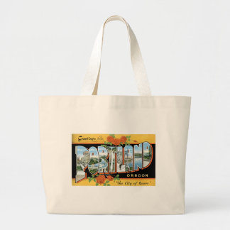 Greetings from Portland, Oregon! Large Tote Bag