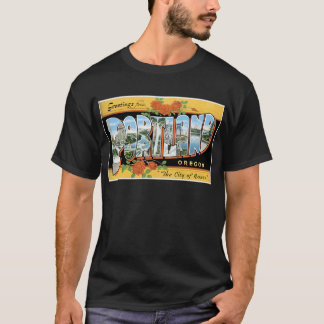 Greetings from Portland, Oregon! T-Shirt
