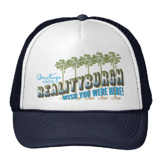 Greetings from Realityburgh - wish you were here! Trucker Hat