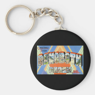 Greetings from Rehoboth Beach Delaware Basic Round Button Keychain
