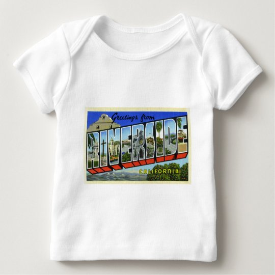 Greetings from Riverside California Baby T-Shirt