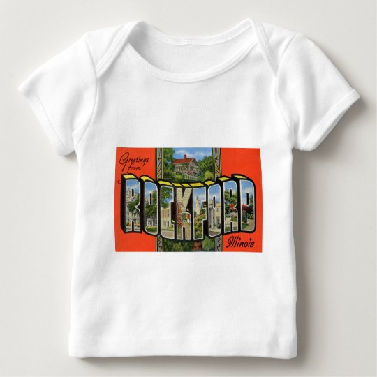 Greetings from Rockford Illinois Baby T-Shirt