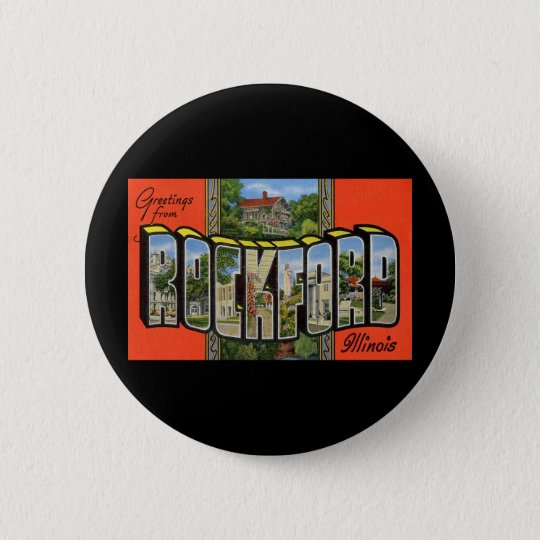 Greetings from Rockford Illinois Pinback Button