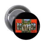 Greetings from Rockford Illinois Pinback Buttons