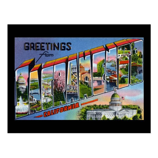 Greetings from Sacramento California Postcard