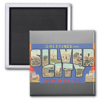 Greetings From Silver City New Mexico , Vintage 2 Inch Square Magnet