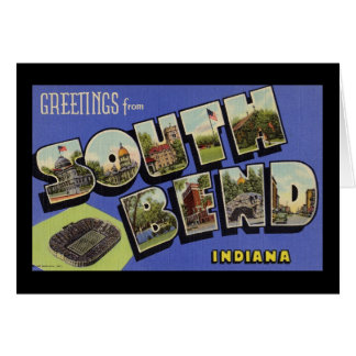 Greetings from South Bend Indiana Cards