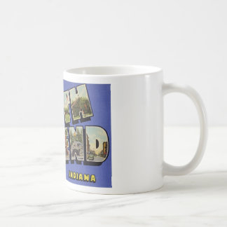 Greetings from South Bend Indiana Mugs