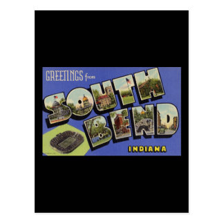 Greetings from South Bend Indiana Post Card