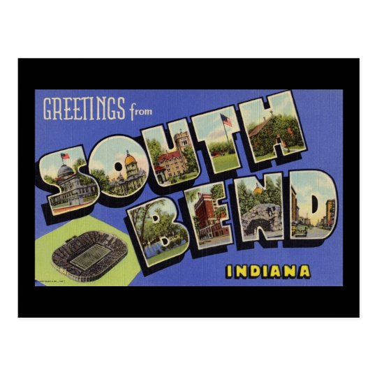 Greetings from South Bend Indiana Postcard