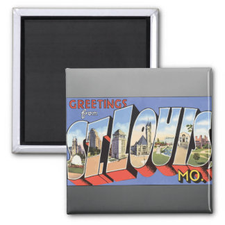 Greetings From St. Louis, Mo., Vintage Magnet