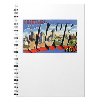 Greetings from St Louis Spiral Notebooks