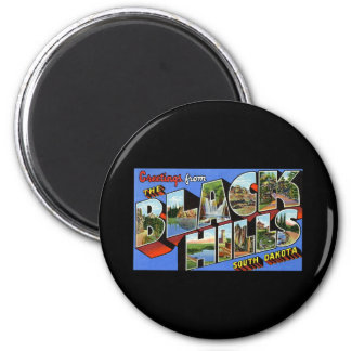 Greetings from the Black Hills South Dakota 2 Inch Round Magnet