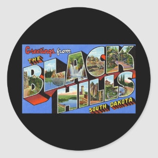 Greetings from the Black Hills South Dakota Classic Round Sticker