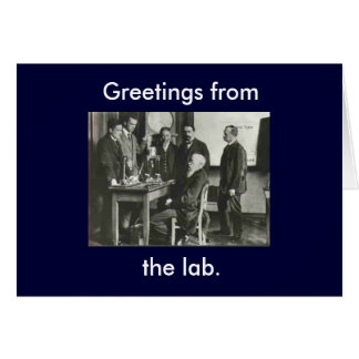 Greetings from the lab. card