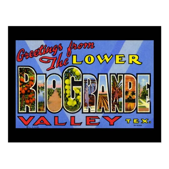 Greetings from the Lower Rio Grande Valley Texas Postcard