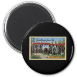 Greetings from the Redwoods of California Fridge Magnet