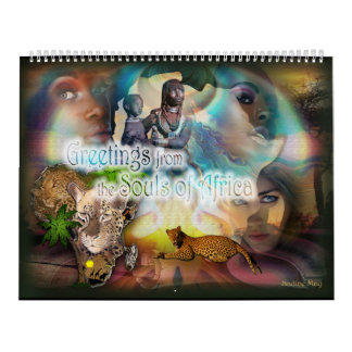 Greetings from the souls of Africa Calendar