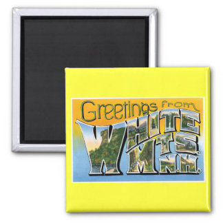Greetings from the White Mountains, New Hampshire! 2 Inch Square Magnet
