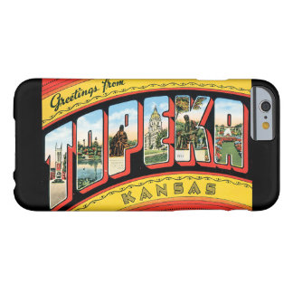 Greetings from Topeka Kansas_Vintage Travel Barely There iPhone 6 Case