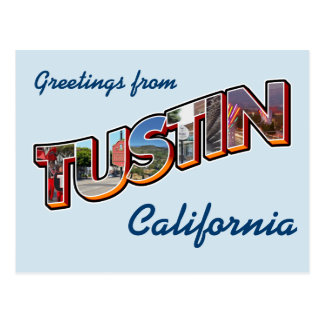 Greetings from Tustin, California Postcard