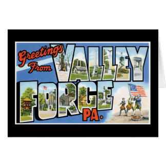 Greetings from Valley Forge Card