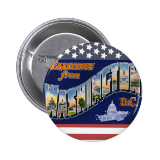 Greetings From Washington DC! Button