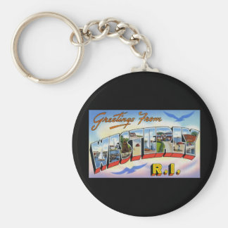 Greetings from Westerly Rhode Island Keychain