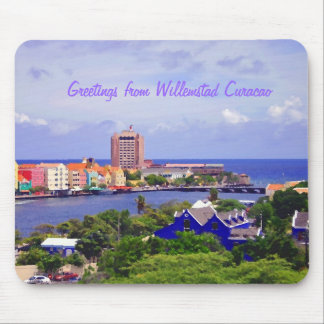 Greetings from Willemstad Curacao Mouse Pad