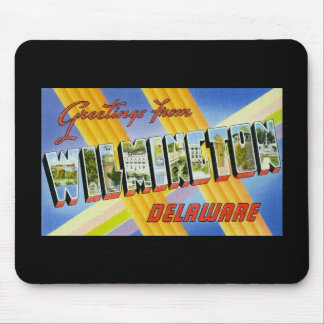 Greetings from Wilmington Delaware Mouse Pad