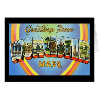 Greetings from Worcester Massachusetts Greeting Card