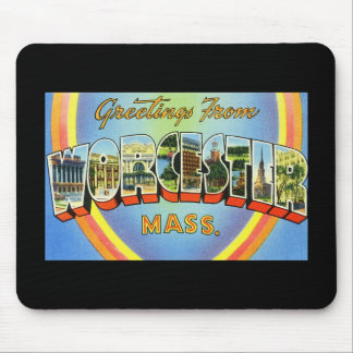 Greetings from Worcester Massachusetts Mouse Pad