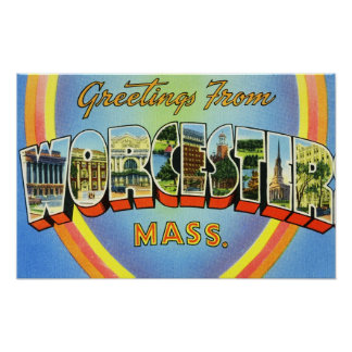 Greetings from Worcester Massachusetts Print