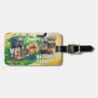 Greetings from Yellowstone National Park Bag Tag