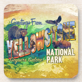 Greetings from Yellowstone National Park Beverage Coaster