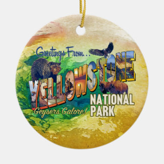 Greetings from Yellowstone National Park Ceramic Ornament